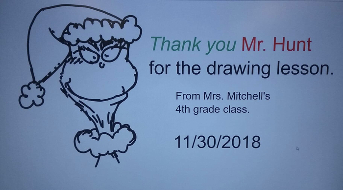 Picture of the Grinch with a message thanking Mr. Hunt for a drawing lesson from Mrs. Mitchell's 4th Grade Class