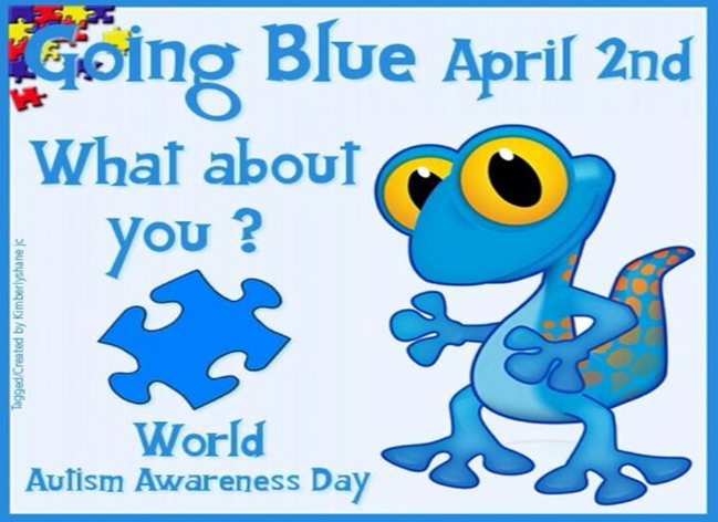 "Cartoon blue lizard with saying ""Going Blue April 2nd. What about you? World Autism Awareness Day"""